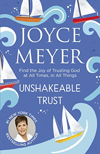 Unshakeable Trust, Joyce Meyer