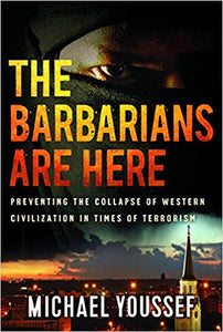 The Barbarians are Here, Michael Youssef