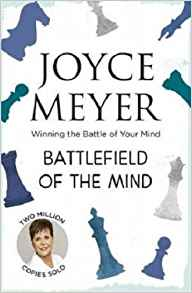 Battlefield of the Mind, Joyce Meyer