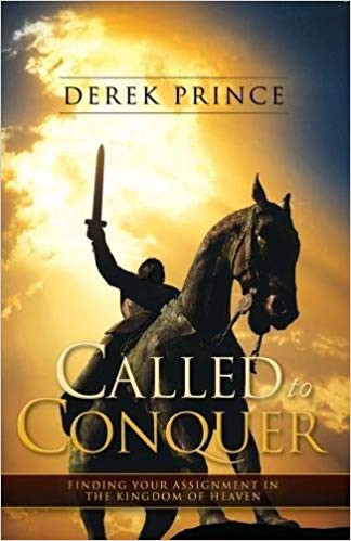 Called to Conquer, Derek Prince
