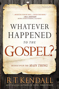 Whatever Happened to the Gospel
