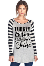 Load image into Gallery viewer, TURKEY & WINE FEELIN' FINE W/ TURKEY AND WINE