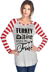 TURKEY & WINE FEELIN' FINE W/ TURKEY AND WINE
