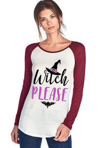 WITCH PLEASE W/ WITCH HAT RAGLAN LONG SLEEVE TOP