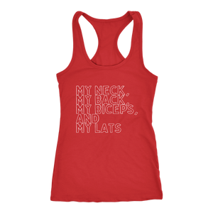 My Neck, My Back, My Biceps and My Lats vintage look shirt and tank for women