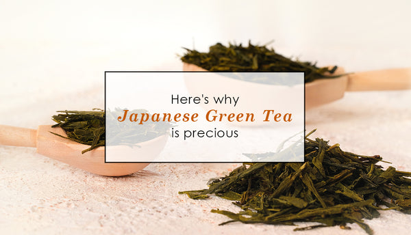 Here's Why Japanese Tea Is Precious