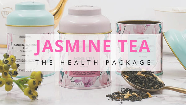 Why Jasmine Tea? It's THE health package you need