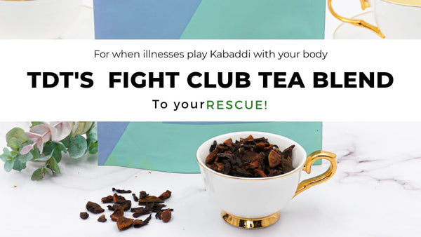 Fight Club Tea Blend - The Hulk among Teas