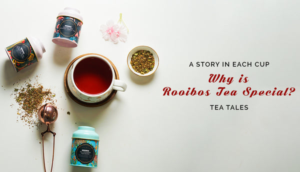"Know Rooibos to the ""T""ea"