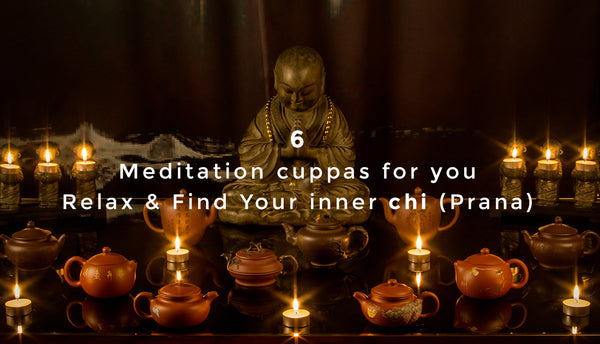 Meet Serenity with these 6 Teas and Unwind into deeper self