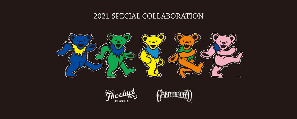 【New Arrivals】CLUCT × GRATEFUL DEAD