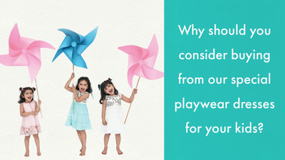 Why should you consider buying from our special playwear dresses for your kids?