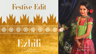 The Nesavu Launches Festive Capsule Edit 'EZHILI' Traditional Pattu Pavadai Collections