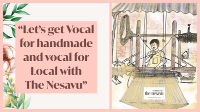 Lets Get Vocal For Handmade And Vocal For Local With The Nesavu