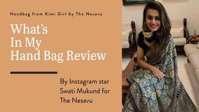Whats In My Bag Review by Instagram Star Swati Mukund For The Nesavu