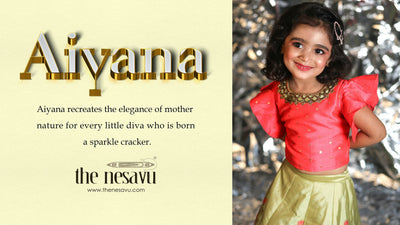 The Nesavu Presents Aiyana - The Fresh Bloom For The New Season