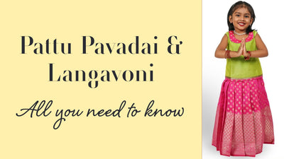 Pattu Pavadai Langavoni All You Need To Know