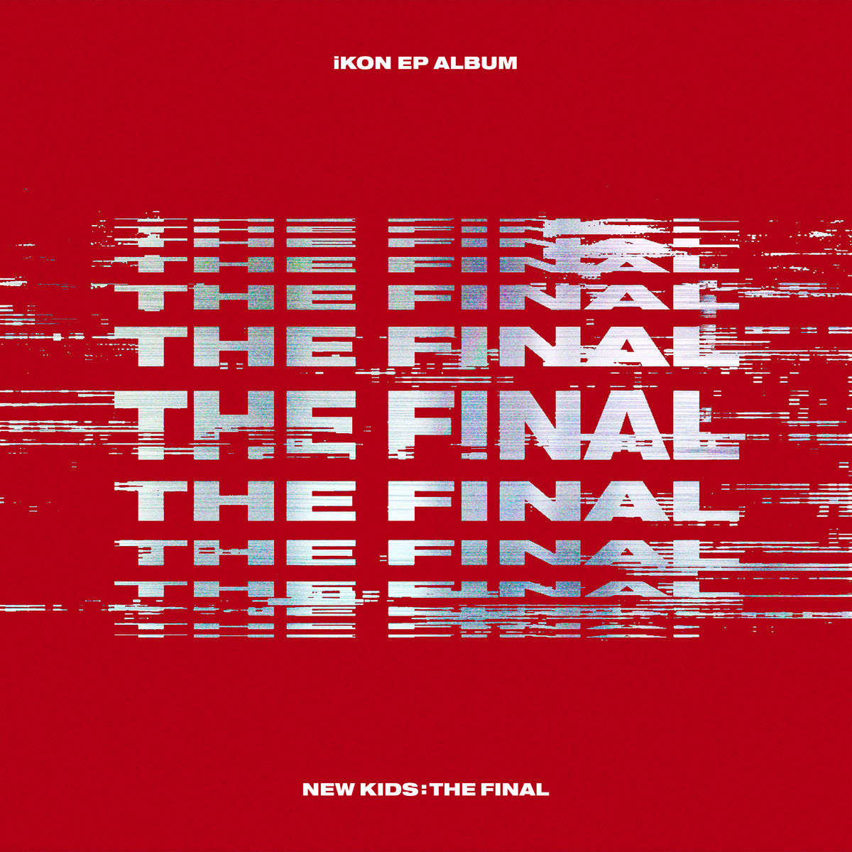 iKON - New Kids: The Final