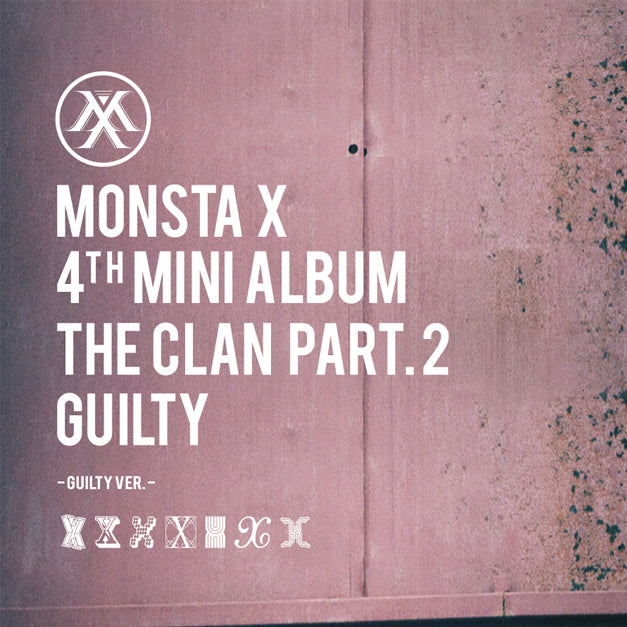 Monsta X - 4th Mini AlbumThe Clan Part 2-Guilty