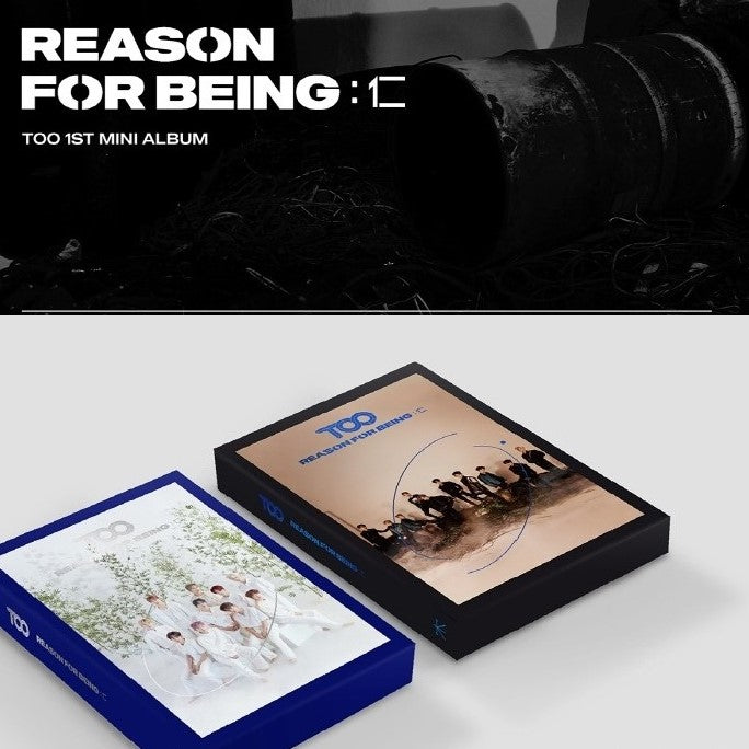 TOO - 1st Mni Album - Reason for being : In
