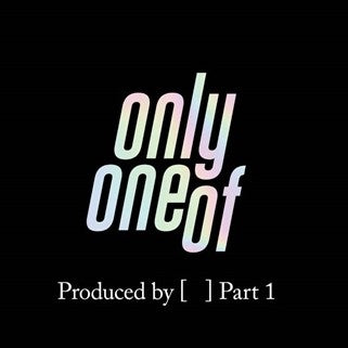 OnlyOneOf - Produced by ( ) Part 1