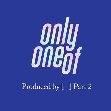 OnlyOneOf - Produced by ( ) Part 2