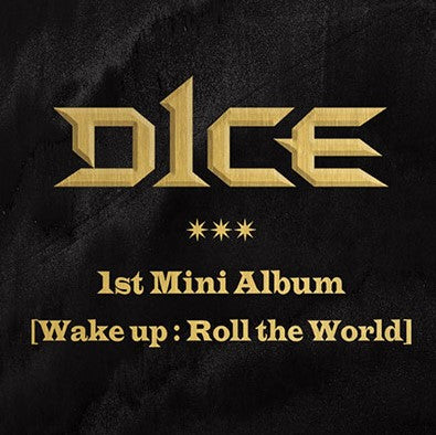 D1CE - 1st Mini Album -  Wake up : Roll the World