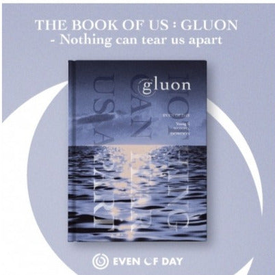 Day6: Even of Day -The Book of Us: Gluon-Nothing Can Tear Us Apart