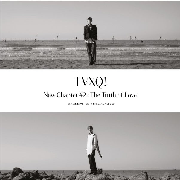 TVXQ - New Chapter 2:The Truth Of Love (15th Anniversary Special Album)