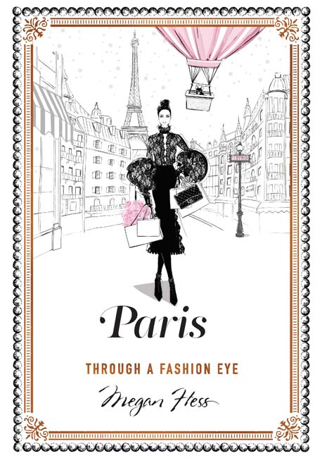 Paris Through A Fashion Eye - Coffee Table Books