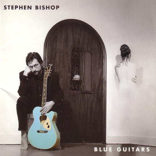 Stephen Bishop - Blue Guitars Signed CD