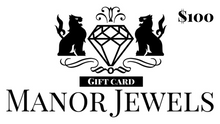Load image into Gallery viewer, Manor Jewels Gift Card