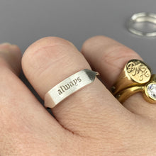 Load image into Gallery viewer, Sterling silver 'always' signet ring