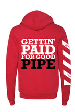 "Load image into Gallery viewer, 2019 Fall LIFETIME Premium RED ""Gettin' Paid For Good Pipe"" Hoodie Sweatshirt"