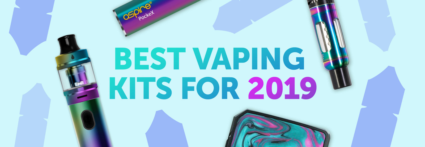 Which Vaping Kit is best for UK Vapers in 2019?