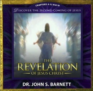 Revelation Chapter 6-9, 16&19: Discover the Return of the Real King--Jesus (MP3 CD)