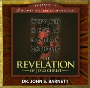 Revelation Chapter 17: Why I'm Not a Roman Catholic (MP3 CD)
