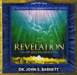Revelation Chapter 20-22: The Mansions of Jesus (MP3 CD)