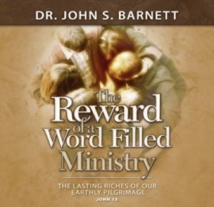 The Reward of a Word Filled Ministry (MP3 CD)