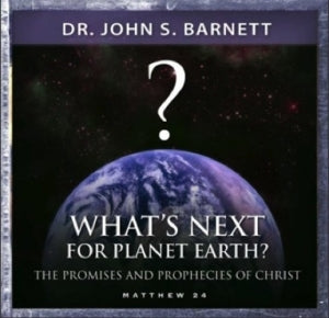 What's Next for Planet Earth?: The Promises and Prophecies of Christ in Matthew 24 (MP3 CD)