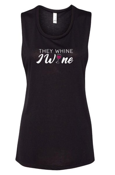 They Whine I Wine Flowy Scoop Neck Tank Top