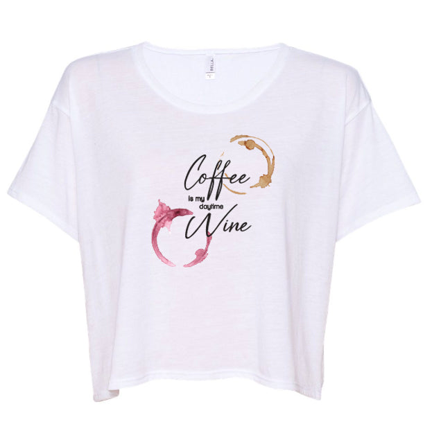 Coffee is my Daytime Wine Cropped Tee