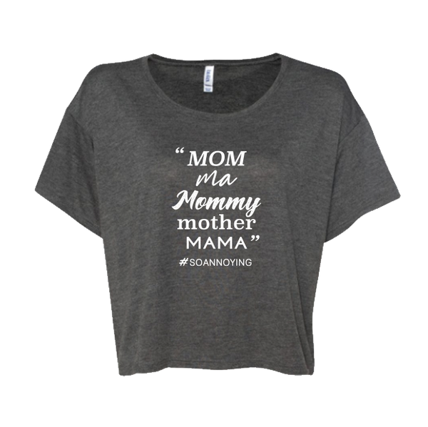 Mom ma Mommy mother MAMA Cropped Tee