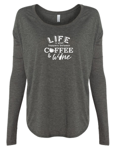Life Between Coffee and Wine Long Sleeve