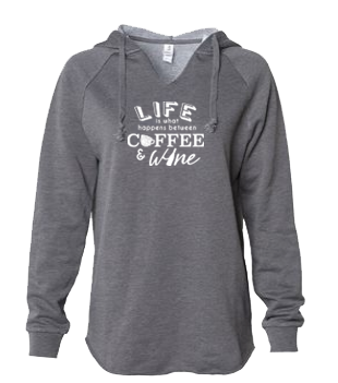 Life Between Coffee and Wine Sweatshirt