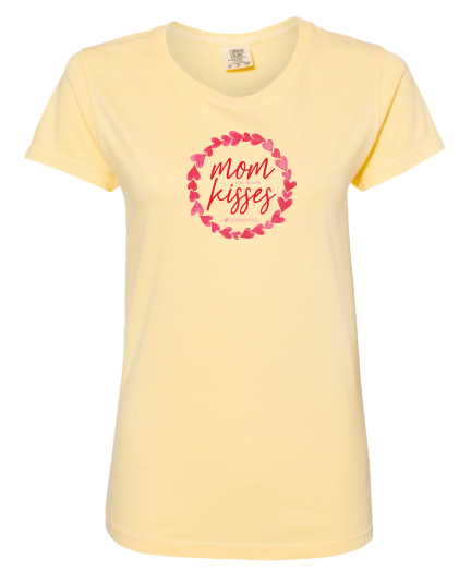 Mom no more Kisses Short Sleeve