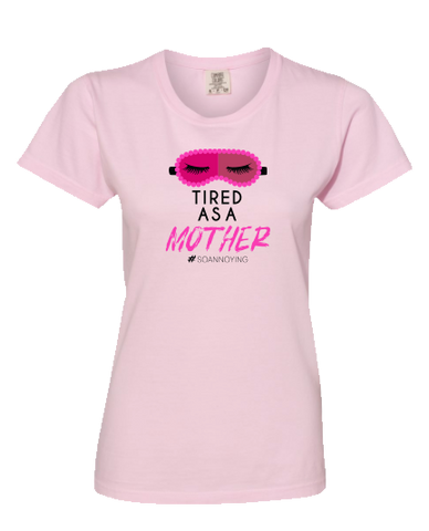 Tired as a Mother Short Sleeve