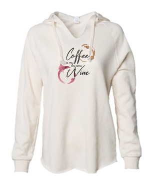Coffee is My Daytime Wine Sweatshirt
