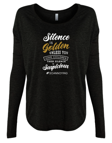 Silence is Golden Long Sleeve