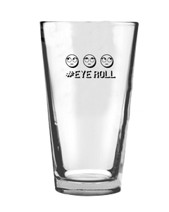 Eye Roll Pint Glass